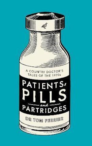Patients, Pills and Partridges