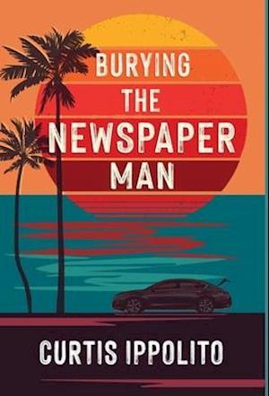 Burying the Newspaper Man