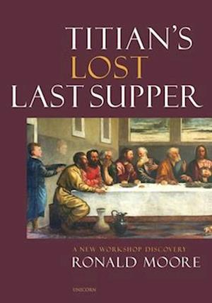 Titian's Lost Last Supper