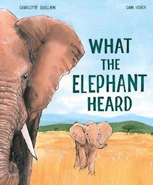 What the Elephant Heard