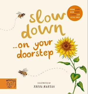 Slow Down... Discover Nature on Your Doorstep