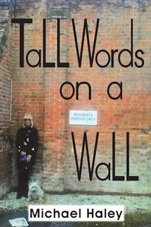 Tall Words on a Wall