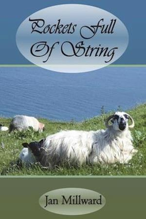 Pockets Full Of String: Humorous and Sublime Rural British Poetry