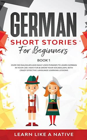 German Short Stories for Beginners Book 1