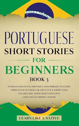 Portuguese Short Stories for Beginners Book 3
