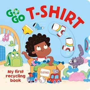Go, Go, T-Shirt