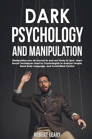 Dark Psychology and Manipulation