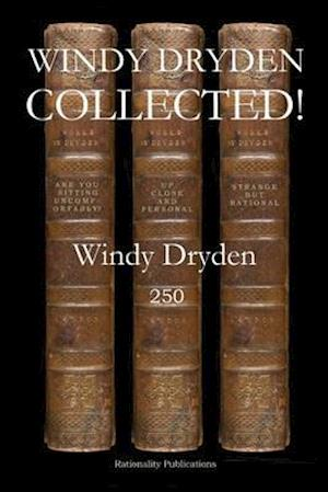 Windy Dryden Collected!