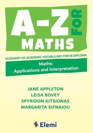A-Z for Maths: Applications and Interpretation
