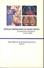 African Immigration to South Africa af Alan Morris