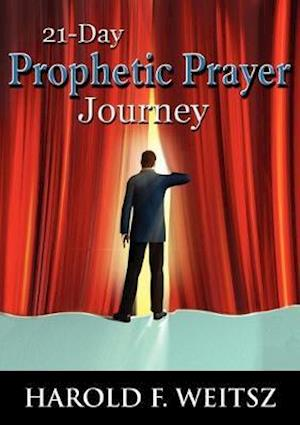 21 Day Prophetic Prayer