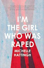 I'm the Girl who was Raped af Michelle Hattingh