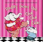 Daddy Does the Cha Cha Cha! af David Bedford, Bridget Strevens Marzo