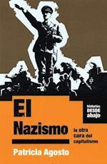 El Nazismo/ Nazism (Historias Desde Abajo)