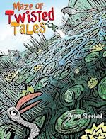 Maze of Twisted Tales