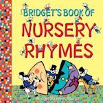 Bridget's Book of Nursery Rhymes