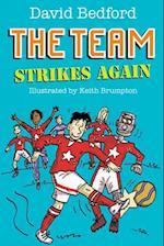 The Team Strikes Again af David Bedford