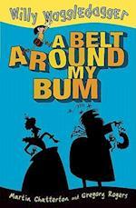 A Belt Around My Bum af Martin Chatterton
