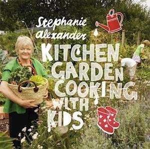 Bog, paperback Kitchen Garden Cooking with Kids af Stephanie Alexander