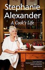 A Cook's Life af Stephanie Alexander