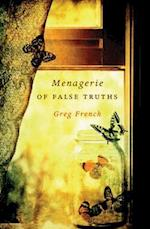 Menagerie of False Truths af Greg French