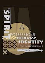Spirit Possession, Theology and Identity af Susan Smith