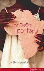 Broken Pottery af Jennifer Ann