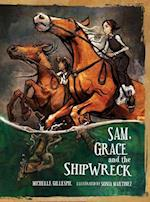 Sam, Grace and the Shipwreck