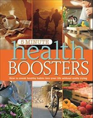5 Minute Health Boosters