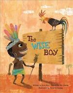 The Wise Boy (Growing Strong)