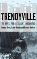 Trendyville af Graeme Davison, David Nichols, Renate Howe