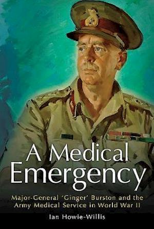 Bog, hardback A Medical Emergency af Ian Howie-Willis