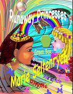 Runaway Princesses af Marie Seltenrych