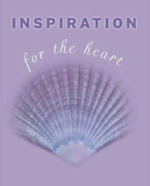 Inspiration for the Heart