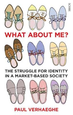 Få What About Me?: The Struggle for Identity in a Market