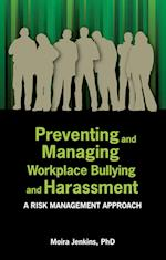 Preventing and Managing Workplace Bullying and Harassment