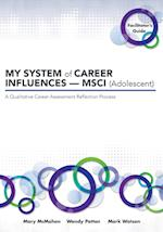 My System of Career Influences Msci (Adolescent)