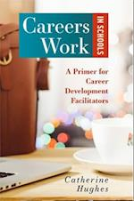 Careers Work in Schools (Careers Work in Schools)