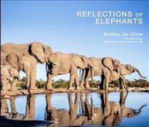 Bog, hardback Reflections of Elephants af Bobby-Jo Clow