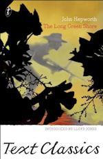 The Long Green Shore (Text Classics)