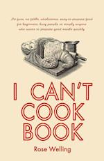 I Can't Cook Book af Rose Welling