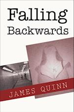 Falling Backwards af James Quinn