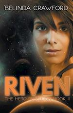 Riven (the Hero Rebellion Book Two) af Belinda Crawford