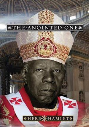Bog, hæftet The Anointed One af Herb Hamlet