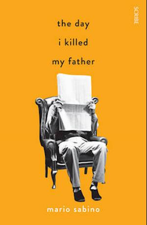 The Day I Killed My Father