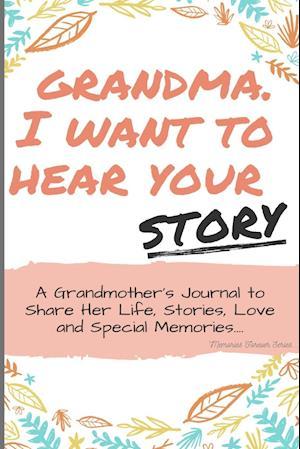 Grandma, I Want to Hear Your Story