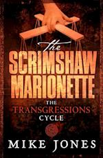 Transgressions Cycle: The Scrimshaw Marionette