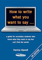 How to Write What You Want to Say ...