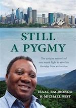 Still a Pygmy