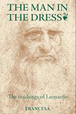 The Man in the Dress: The teachings of Leonardo af Francesa